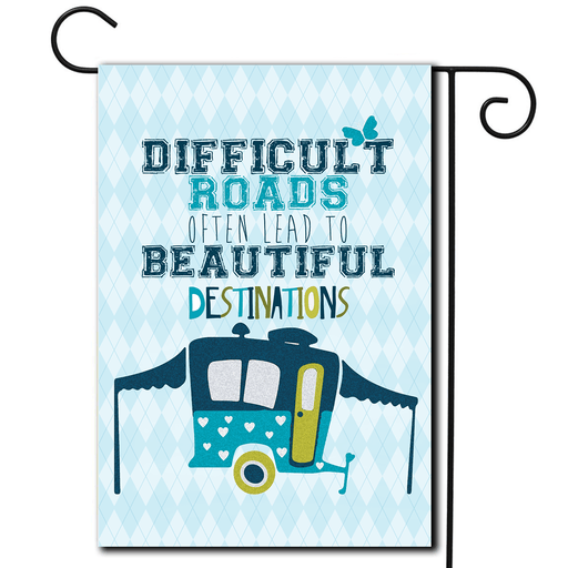 "RV Camping Flag Pop Up ""Difficult Roads"""