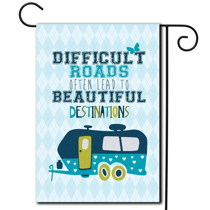 "RV Outdoor Flag Travel Trailer ""Difficult Roads"""
