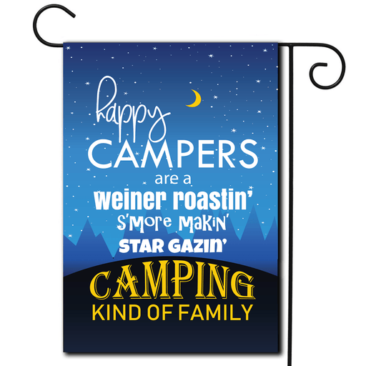 "Campsite Flag ""Happy Campers Are A Weiner Roastin Smore Makin Star Gazin Camping Kind Of Family"""