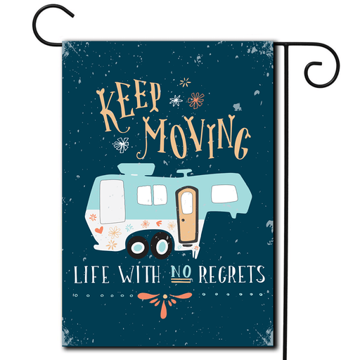 "Eccentric illustration of a 5th wheel and the saying ""Keep Moving Life With No Regrets""."
