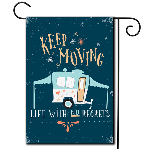 "RV Camping Flag Pop Up ""Keep Moving Life With No Regrets"""