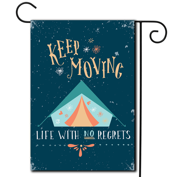 "RV Decorative Flag Tent ""Keep Moving Life With No Regrets"""
