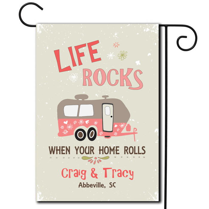 "Personalized RV Camping Yard Flag ""Life Rocks When Your Home Rolls"""