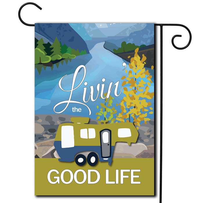 "RV Decorative Flag 5th Wheel ""Livin' The Good Life"""