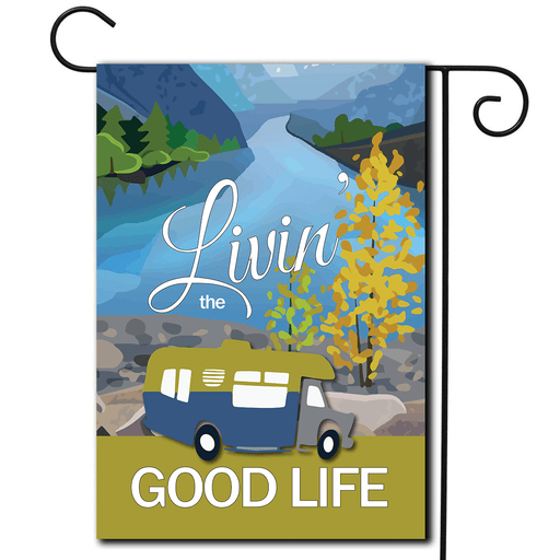 "RV Camping Flag Class C ""Livin' The Good Life"""