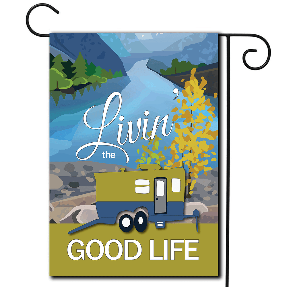 "RV Yard Flag Toy Hauler ""Livin' The Good Life"""
