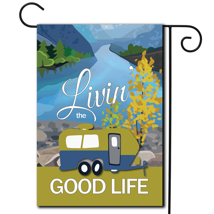 "RV Camping Flag Travel Trailer ""Livin' The Good Life"""