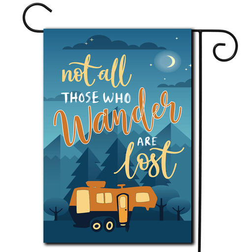"RV Campsite Flag 5th Wheel ""Not All Those Who Wander Are Lost"""
