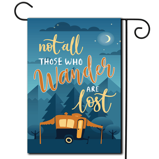 "RV Camping Flag Pop Up ""Not All Those Who Wander Are Lost"""