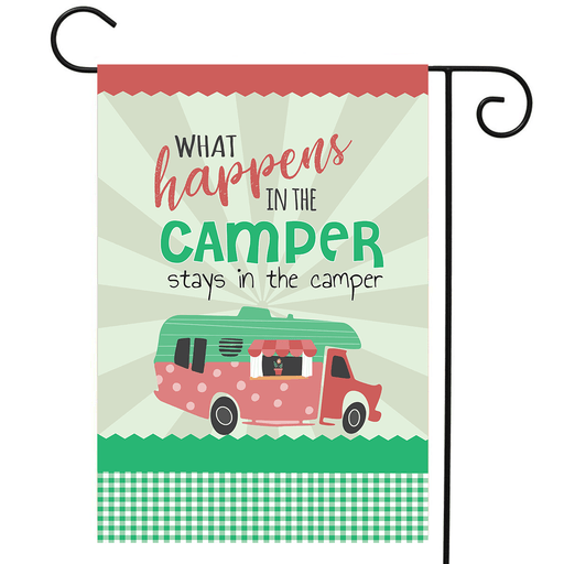 "RV Garden Flag Class C ""What Happens In The Camper Stays In The Camper"""