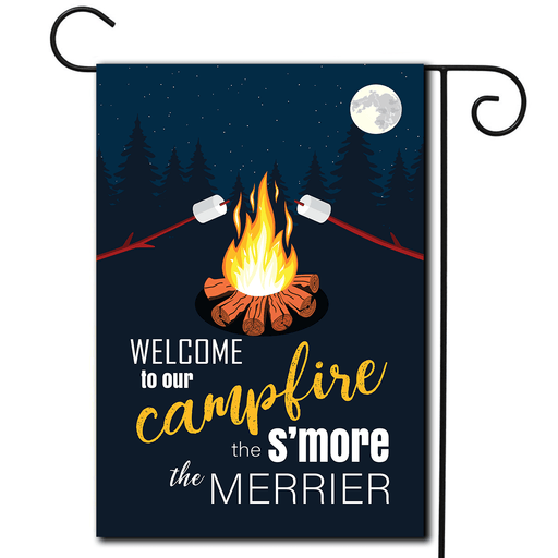 "Campsite Flag""Welcome To Our Campfire The S'more The Merrier"""
