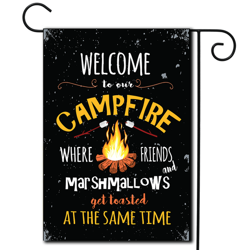 "Campsite Flag""Welcome To Our Campfire Where Friends And Marshmallows Get Toasted"""