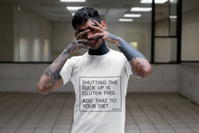 Shutting The Fuck Up Tee