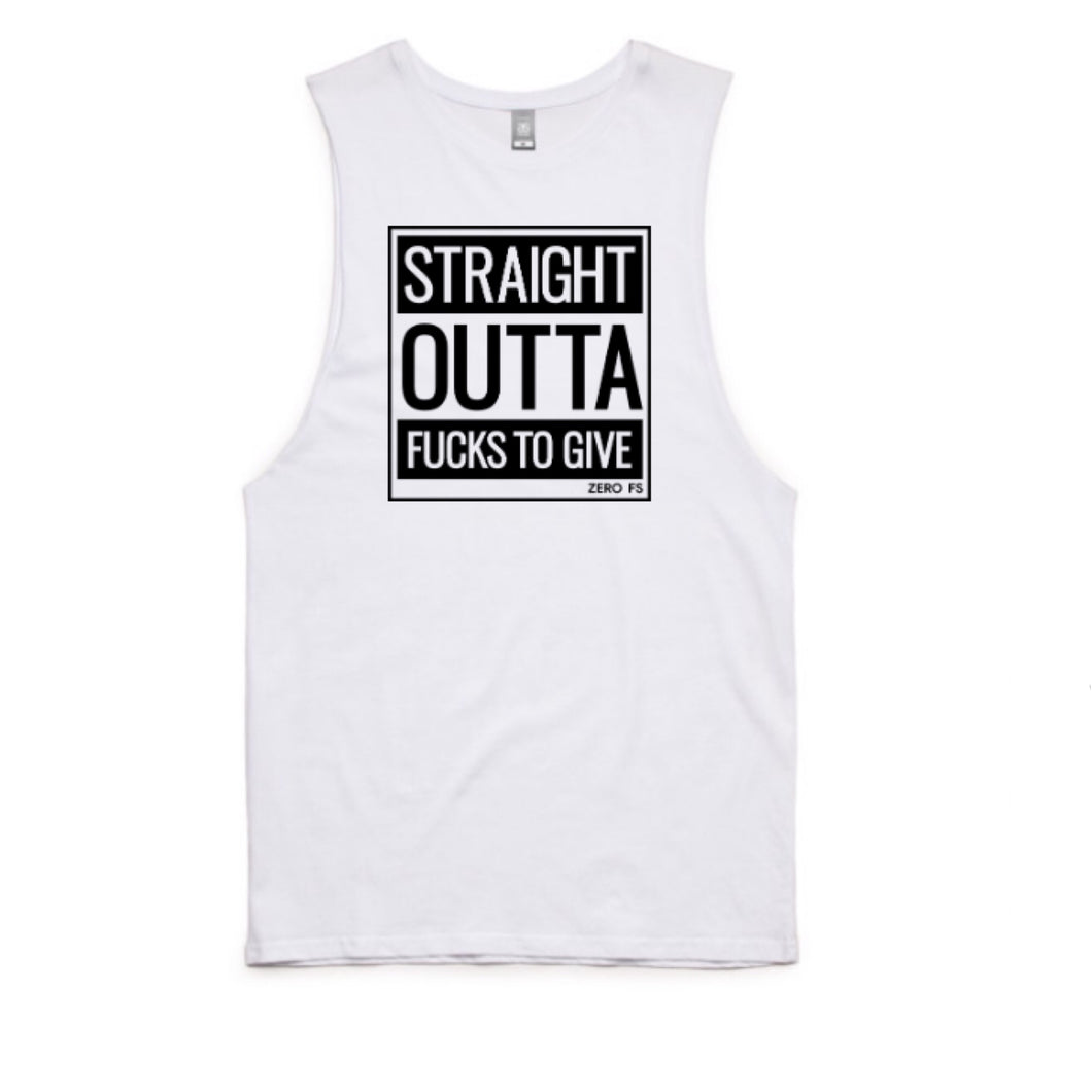 Straight Outta Fucks Muscle Tank