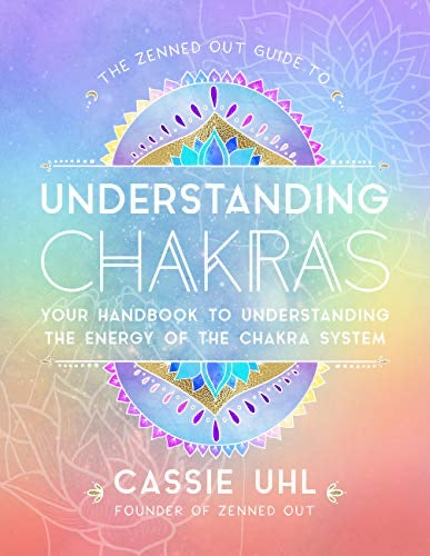 GUIDE TO UNDERSTANDING CHAKRAS