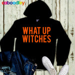 What Up Witches Svg Cut File, Dxf Cut File, Clipart, Printable, Instant Download