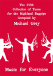 Music for Everyone - Michael Grey's 5th Book of Music **FREE DOWNLOAD**