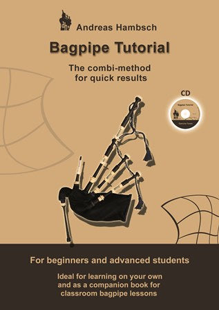 Bagpipe Tutorial with CD by Andy Hambsch