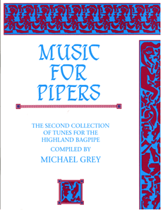 Music for Pipers - Michael Grey's 2nd Book of Music