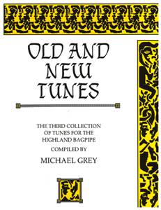 Old and New Tunes- Michael Grey's 3rd Book of Music