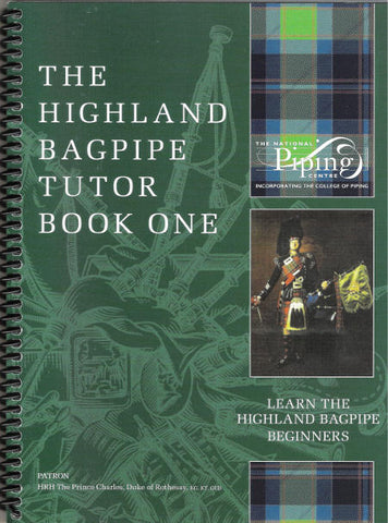 "The Highland Bagpipe Tutor Book One - ""The Green Book"""