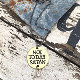 Not Today Satan Hand Stamped Christian Jewelry