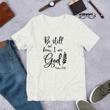 Be Still and Know I am God Graphic T-Shirt