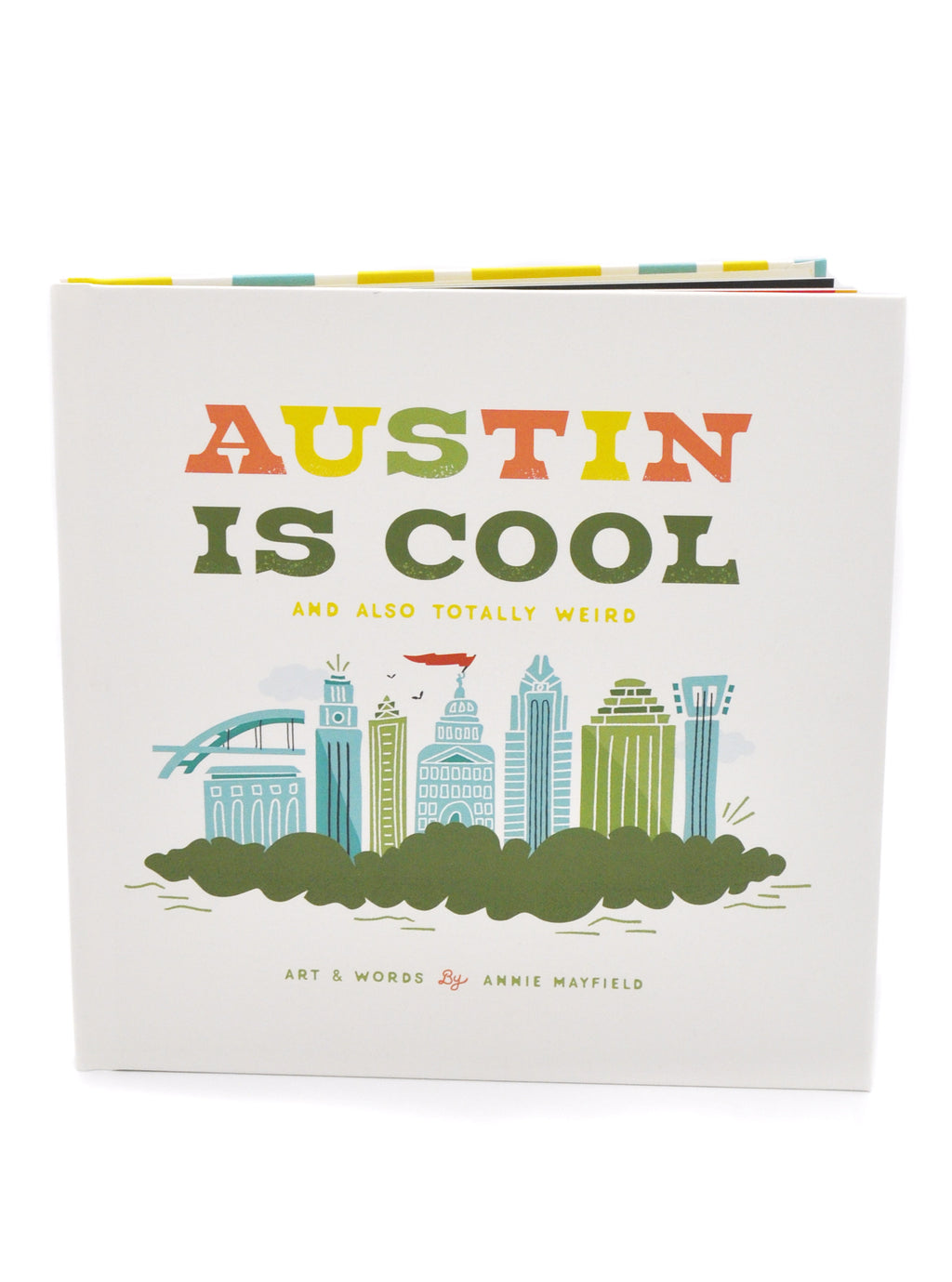 Austin Is Cool: And Also Totally Weird