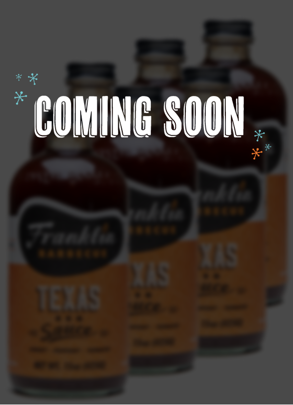 ~Coming Soon Online~ Franklin BBQ Sauce