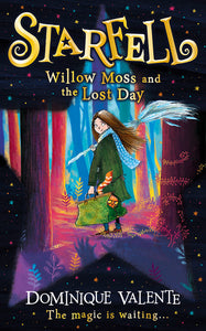 Starfell: Willow Moss and the Lost Day (Starfell, Book 1)