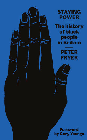 Staying Power: The History of Black People in Britain