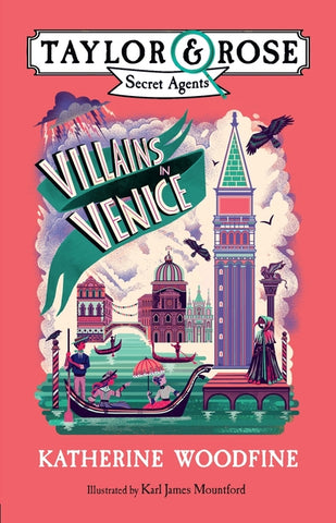 Villains in Venice (Taylor and Rose Secret Agents 3)