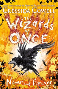 Wizards of Once: Never and Forever: Book 4