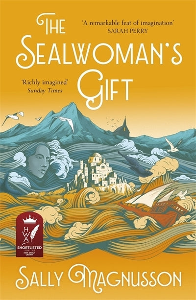 Sealwoman's Gift: the extraordinary book club novel of 17th century Iceland