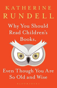 Why You Should Read Children's Books, Even Though You Are So