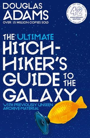 The Ultimate Hitchhiker's Guide to the Galaxy: 42nd Anniversary Edition