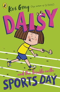 Daisy and the Trouble with Sports Day
