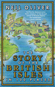 Story of the British Isles in 100 Places