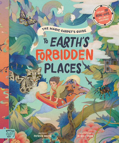 The magic carpet's guide to Earth's forbidden places