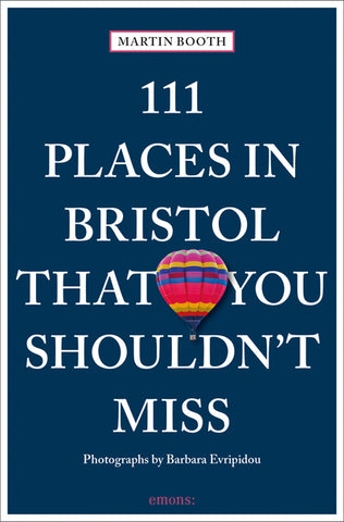 111 Places in Bristol That You Shouldn't Miss