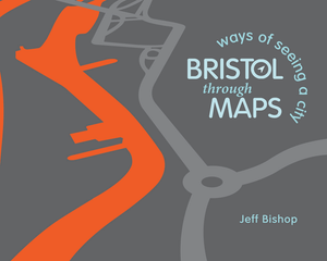 Bristol Through Maps