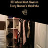 10 Fashion Must-Haves in Every Woman's Wardrobe