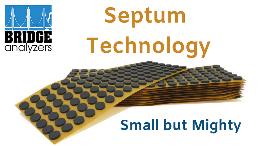 Septum Technology Improves Headspace Gas Analysis