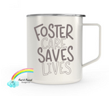 Foster Care Saves Lives RTS 14oz Engraved Mug