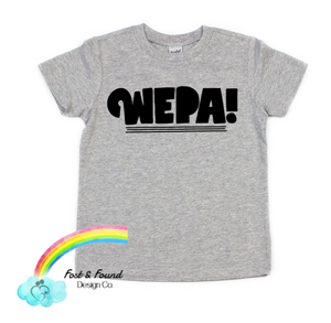 WEPA! Toddler and Kids Tee