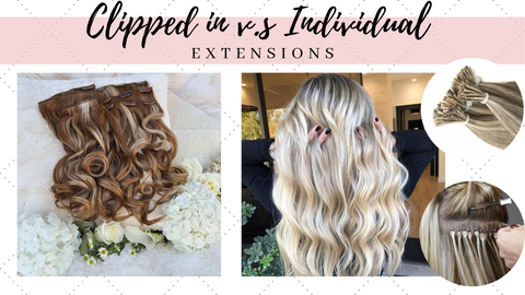 Clip ins versus individual Remy Hair Extensions