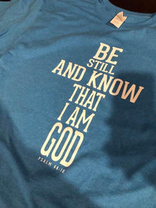 Be Still and Know Tee