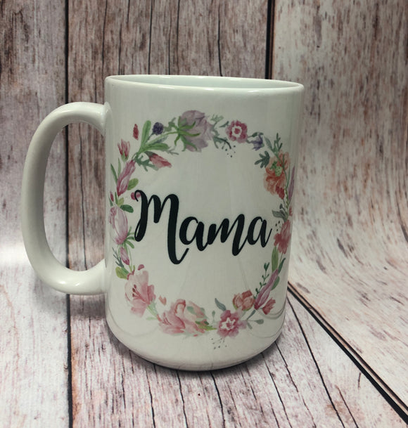 Mama with Flowers 15 oz. Coffee Mug