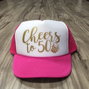 Cheers to 50 Birthday Trucker Hat Birthday Party Custom Trucker Hats Personalized Trucker Hats Birthday Party Hats Birthday Trip