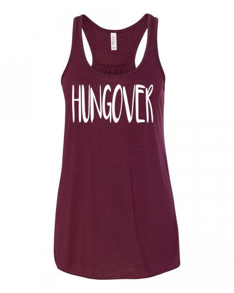 Hungover Flowy Tank Top Tank Women's Flowy Tank Country Concert Tank